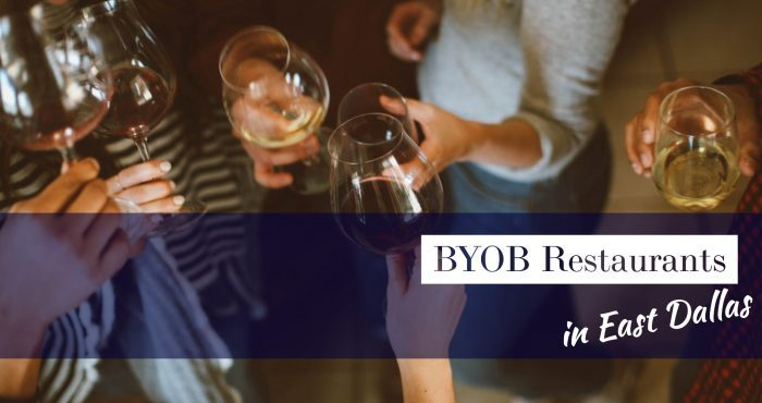BYOB Restaurants in East Dallas